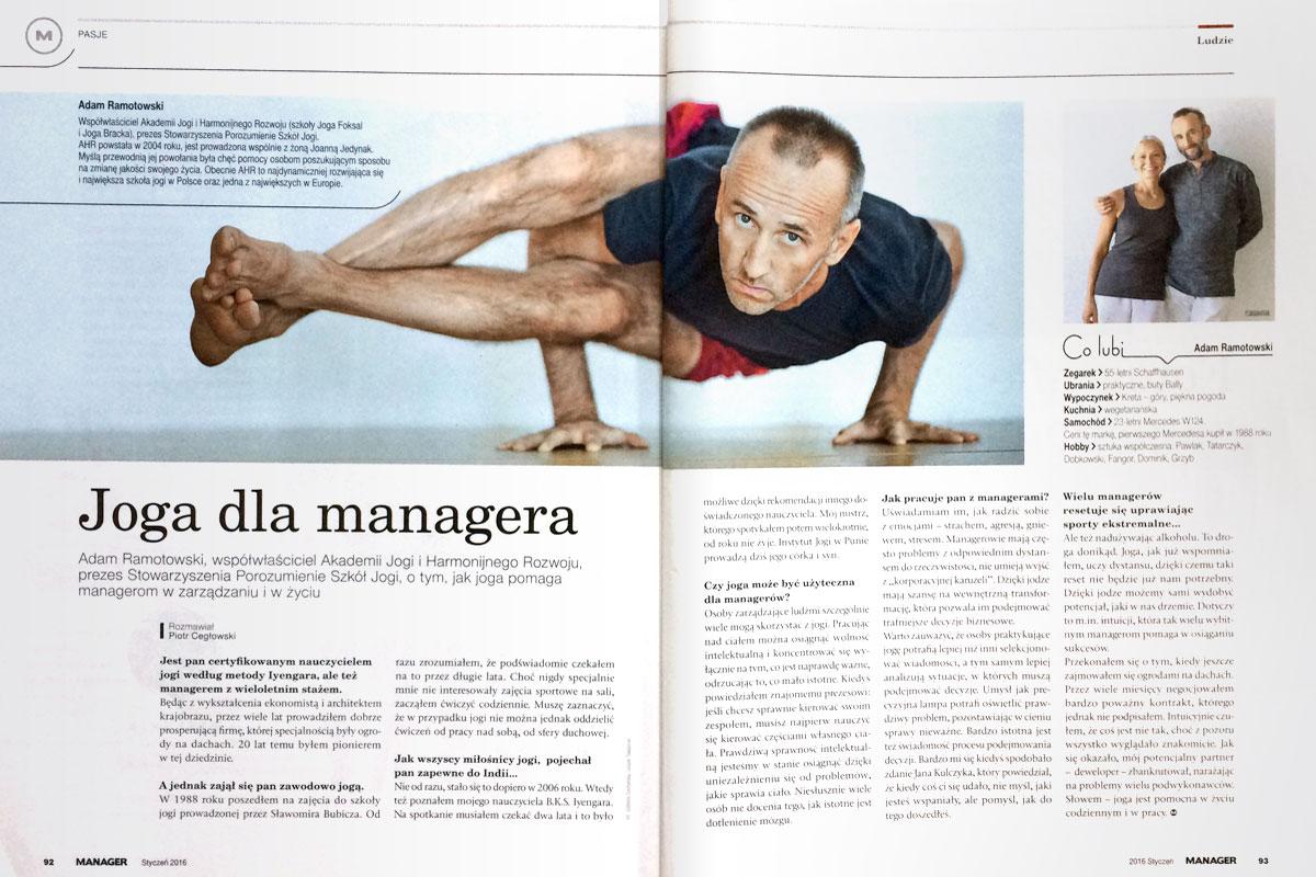 Adam Ramotowski mówi o tym, jak joga pomaga managerom w zarządzaniu i w życiu.